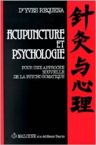 Couverture d'ouvrage: Acupuncture et psychologie : Pour une approche nouvelle de la psycho-somatique