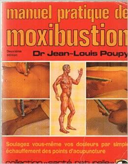Couverture d'ouvrage: Manuel Pratique de Moxibustion