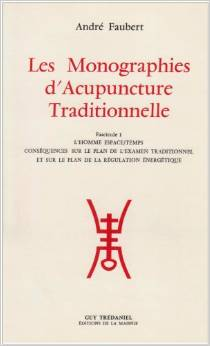 Couverture d'ouvrage : Monographies d'acupuncture traditionnelle - tome 1