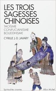Couverture d'ouvrage: Les trois sagesses chinoises