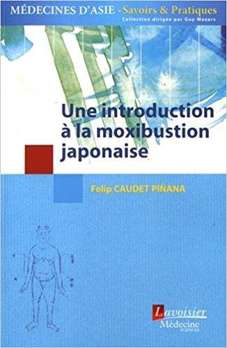Couverture d'ouvrage: Une introduction à la moxibustion japonaise