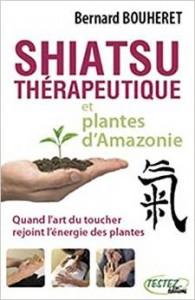 Couverture d'ouvrage: Shiatsu Thérapeutique et plantes d'Amazonie