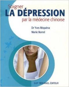 Couverture d'ouvrage: Soigner la dépression par la médecine chinoise
