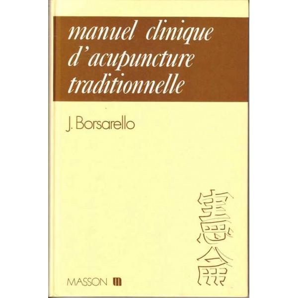 Couverture d'ouvrage: Manuel Clinique d'acupuncture traditionnelle