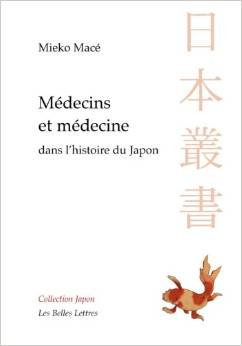 Couverture d'ouvrage: Médecins et médecines dans l'histoire du Japon