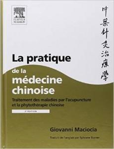 Couverture d'ouvrage: La pratique de la médecine chinoise