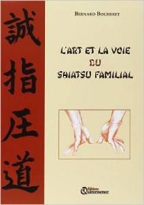 Couverture d'ouvrage: L'art et la voie du Shiatsu familial