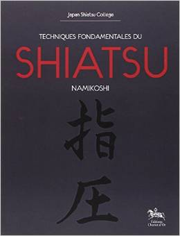 Couverture d'ouvrage: Techniques fondamentales du Shiatsu Namikoshi
