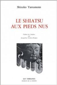 Couverture d'ouvrage: Le Shiatsu aux pieds nus