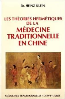 Couverture d'ouvrage: Les théories hermétiques de la médecine traditionnelle en Chine