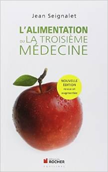 Couverture d'ouvrage: L'alimentation ou la troisième médecine